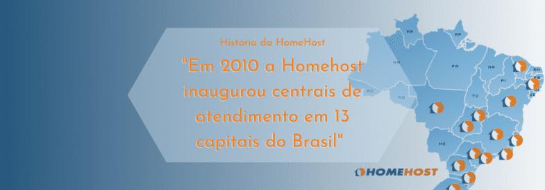 Homehost agora em 13 capitais do Brasil