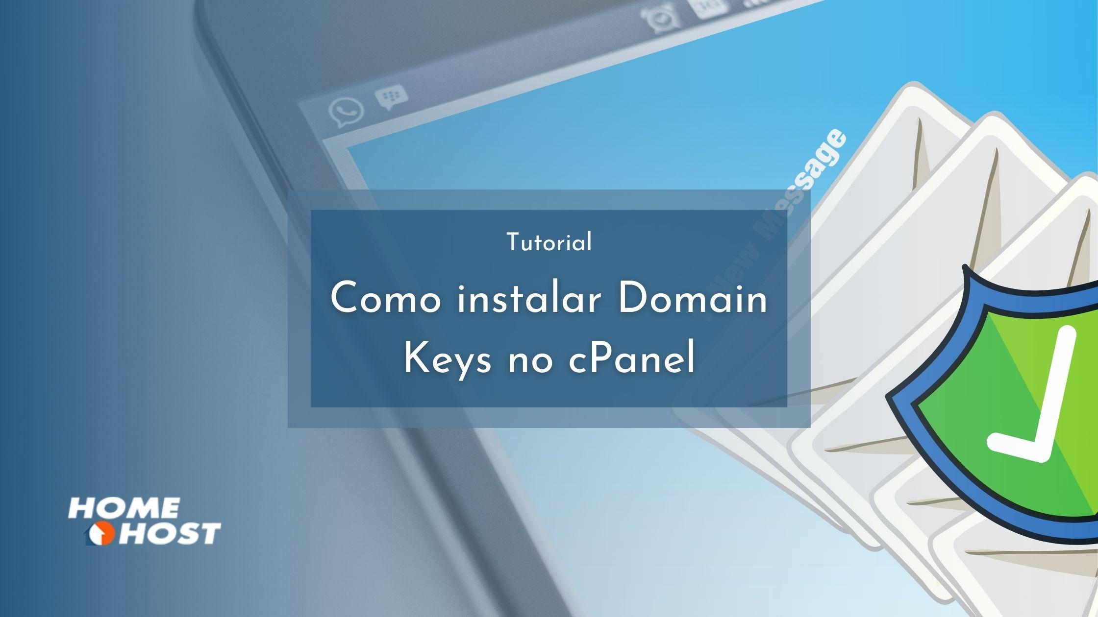 Como instalar Domain Keys no cPanel