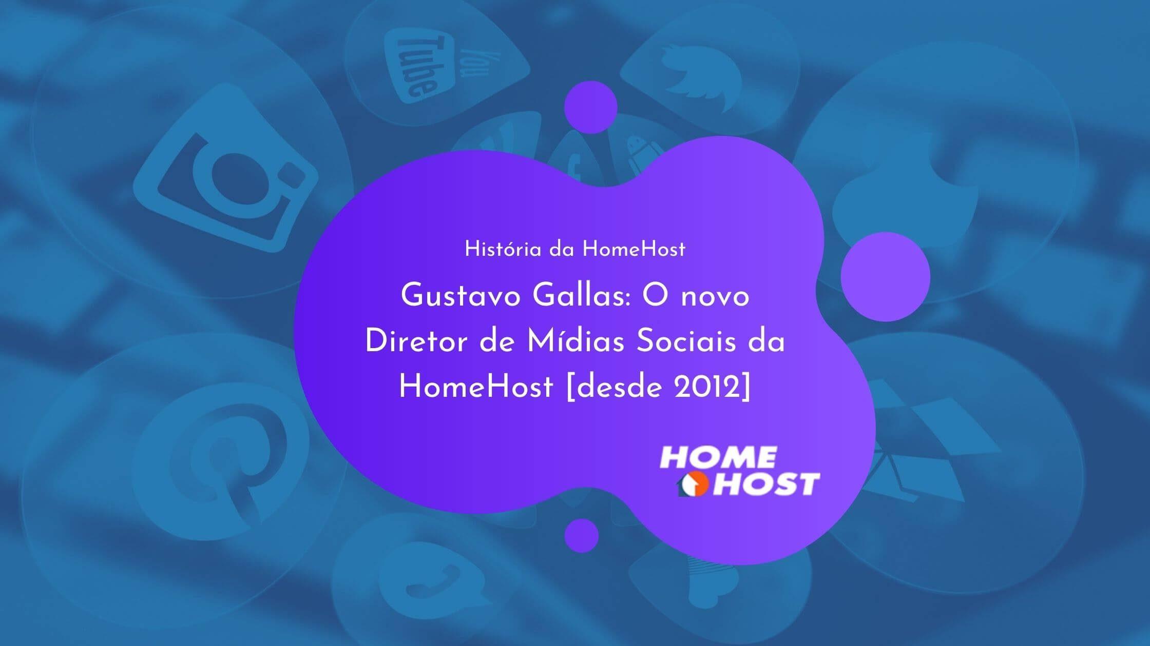 Novo diretor de Mídias Sociais da HomeHost