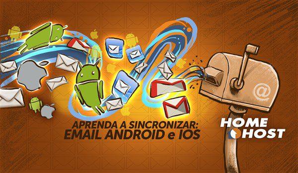 sincronizar-e-mail-no-android-e-no-ios