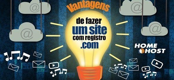 Vantagens de Fazer Um Site Registro .Com