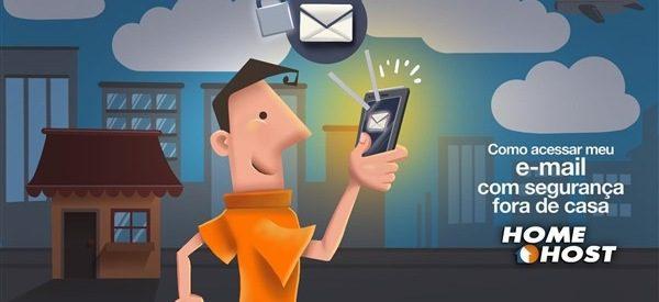Como acessar meu e-mail com segurança fora de casa