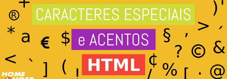 Caracteres especiais e acentos no código HTML