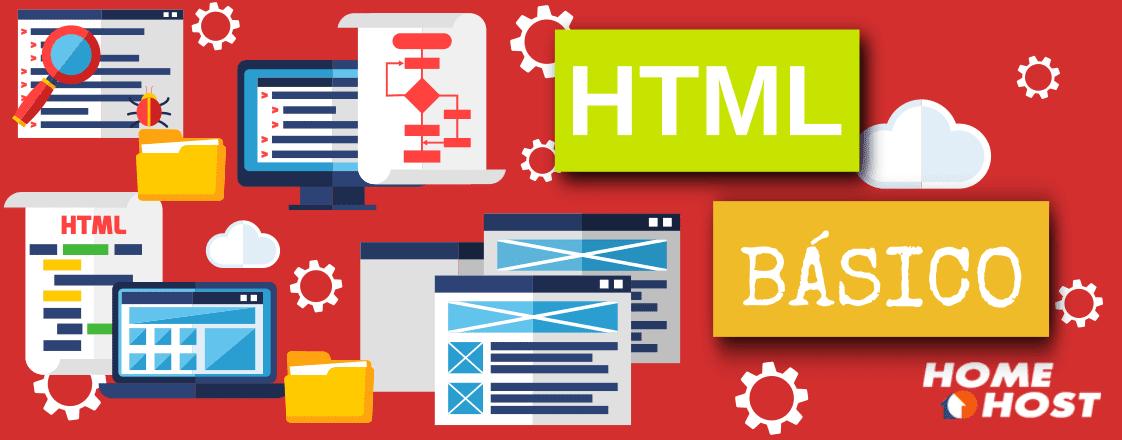 HTML Básico: Uma introdução ao mundo do Desenvolvimento Web HTML