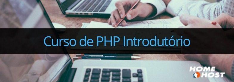 Curso de PHP Introdutório: inicie seus estudos em PHP