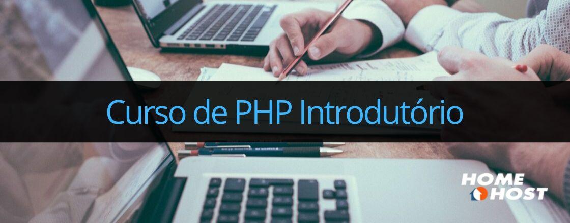 Curso de PHP - Uma introdução a linguagem PHP