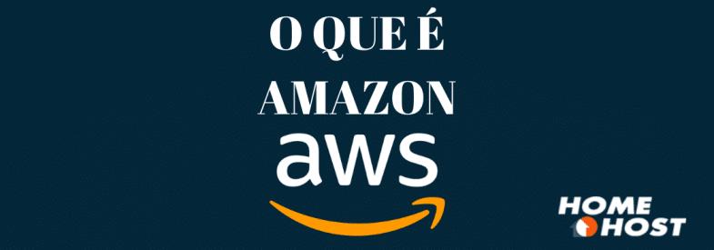 O que é Amazon AWS?