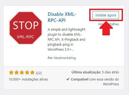 Instalando o Plugin Disable XML-RCP-API para poder desabilitar o arquivo XMLRPC no WordPress