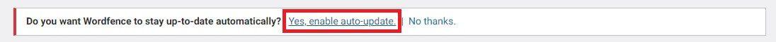 Habilitando o Auto Update do Wordfence