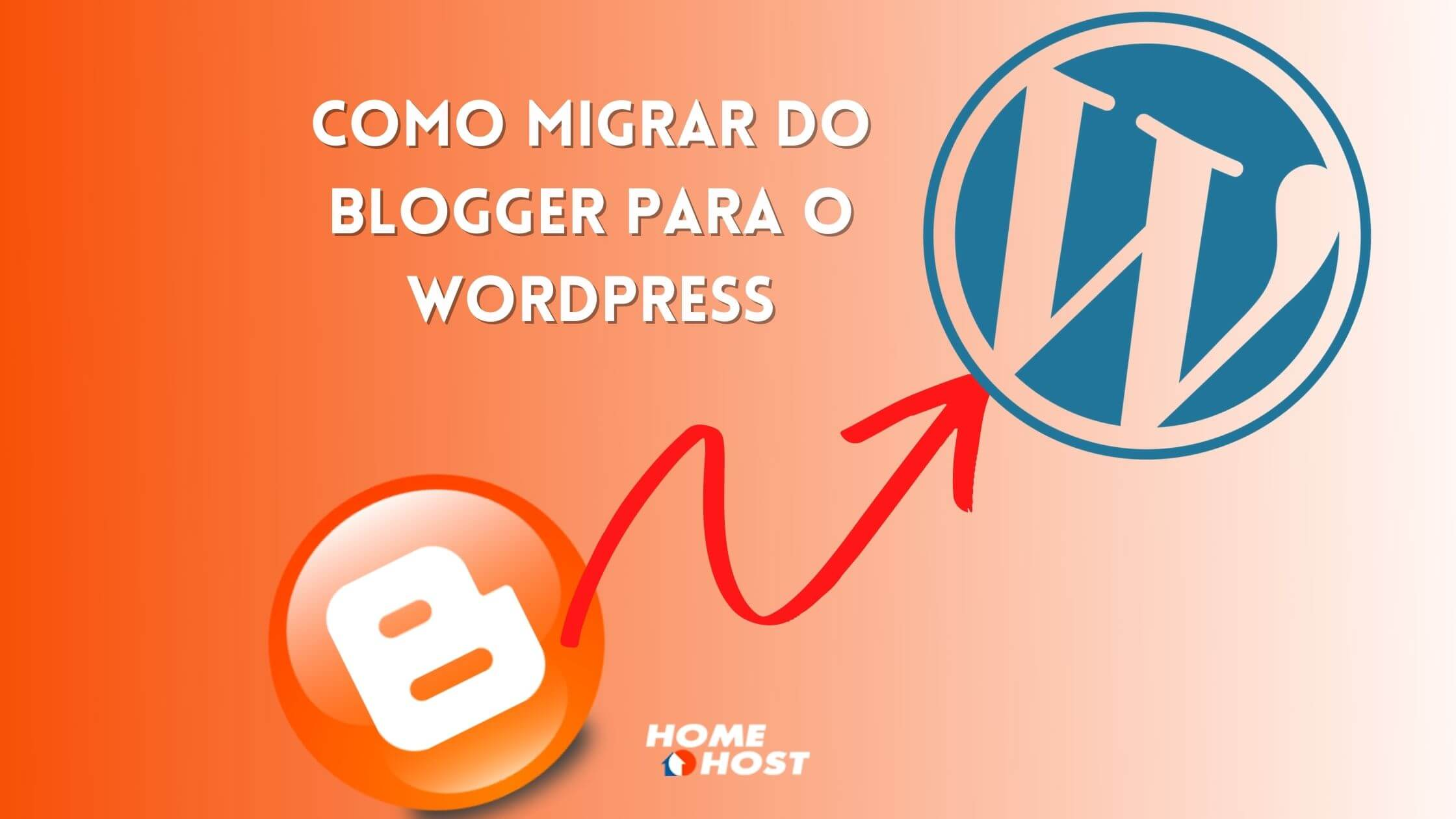 Como migrar do Blogger para o WordPress